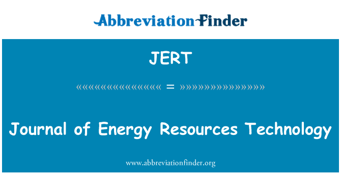 JERT: Journal of Energy Resources Technology