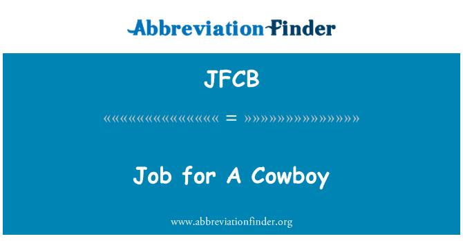 JFCB: Job for A Cowboy