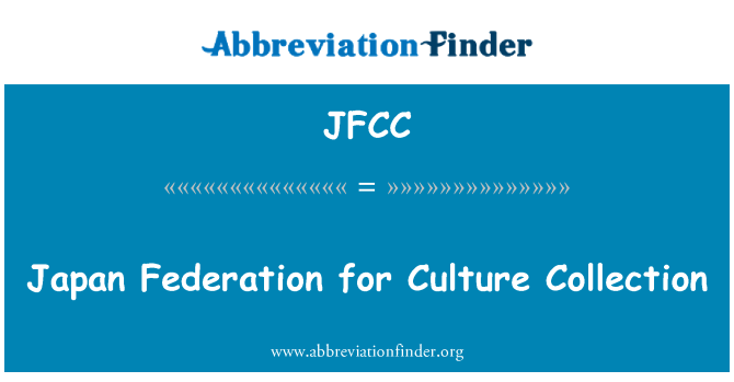 JFCC: Japan Federation for Culture Collection