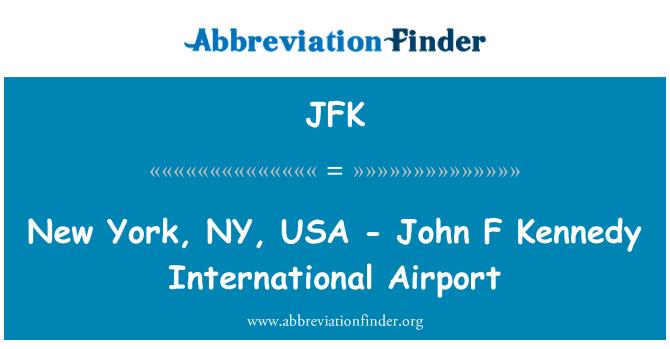 JFK: New York, NY, USA - John F Kennedy International Airport