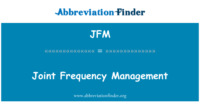 JFM: Joint Frequency Management