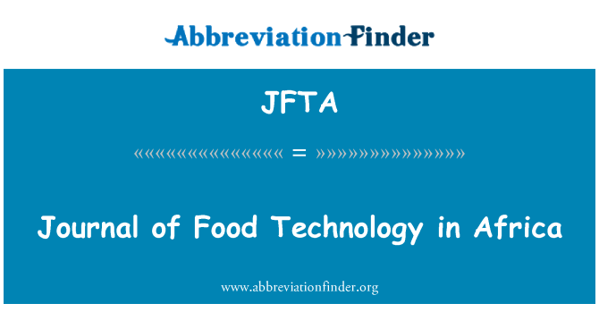 JFTA: Journal of Food Technology in Africa