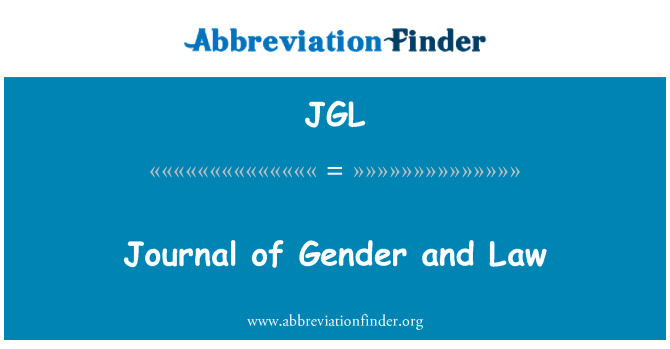 JGL: Journal of Gender and Law