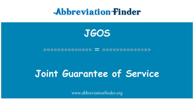 JGOS: Joint Guarantee of Service