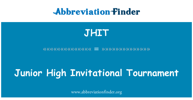 JHIT: Junior High Invitational Tournament