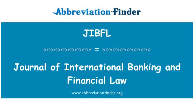 JIBFL: Journal of International Banking and Financial Law