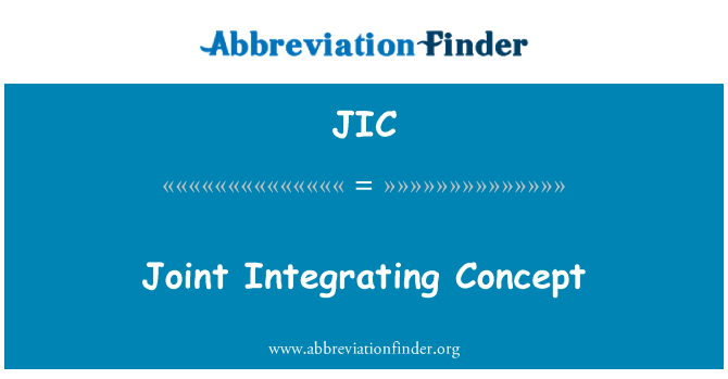 JIC: Joint Integrating Concept