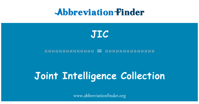 JIC: Joint Intelligence Collection