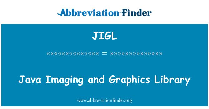 JIGL: Java Imaging and Graphics Library