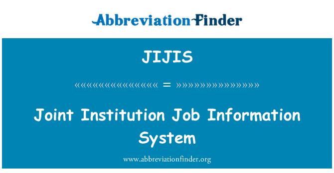JIJIS: Joint Institution Job Information System