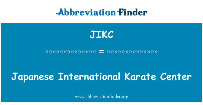 JIKC: Japanese International Karate Center