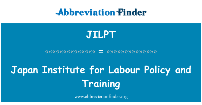 JILPT: Japan Institute for Labour Policy and Training