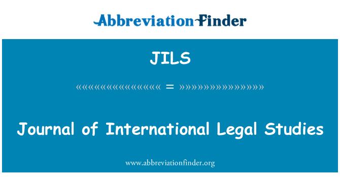 JILS: Journal of International Legal Studies