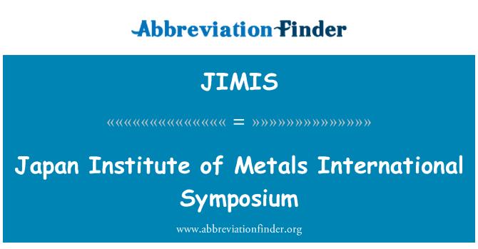 JIMIS: Japonsko ústavu kovů mezinárodní Symposium