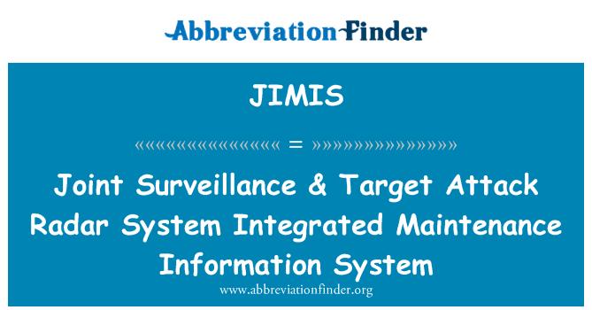 JIMIS: Společný dohled & cíl útoku radarový systém integrovaný informační systém údržby