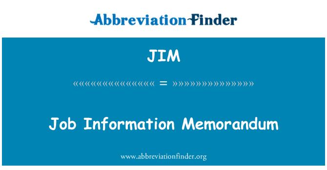 JIM: Job Information Memorandum