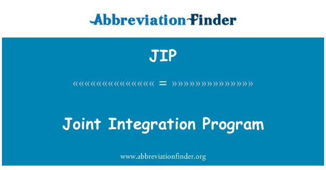 JIP: Joint Integration Program