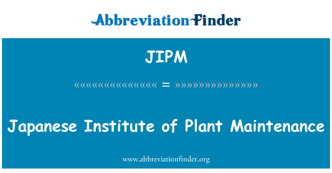 JIPM: Održavanje japanski Institut postrojenja