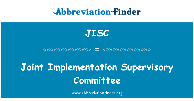 JISC: Joint Implementation Supervisory Committee