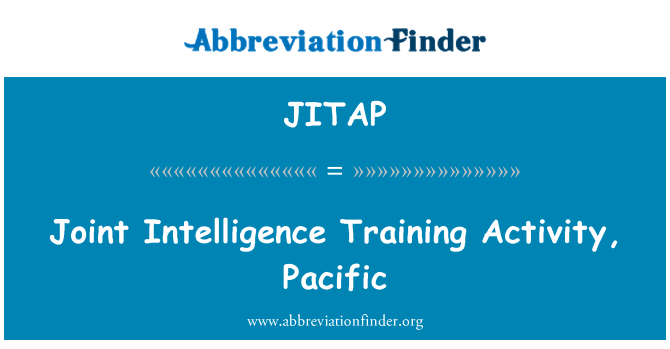 JITAP: Joint Intelligence Training Activity, Pacific