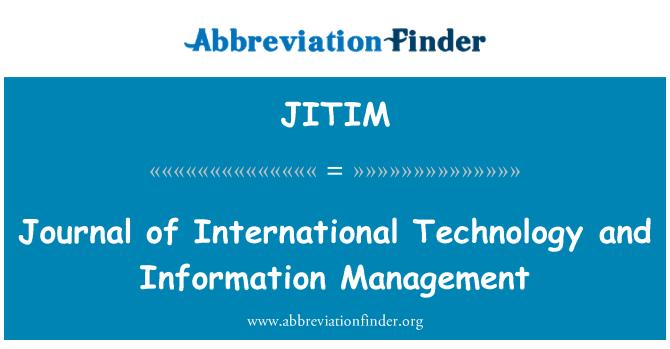 JITIM: 国际技术与信息管理杂志