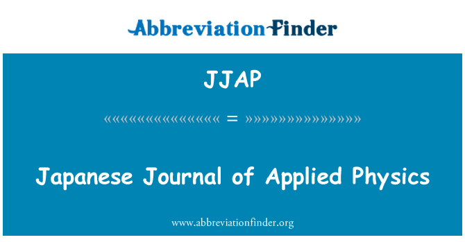 JJAP: Japanese Journal of Applied Physics