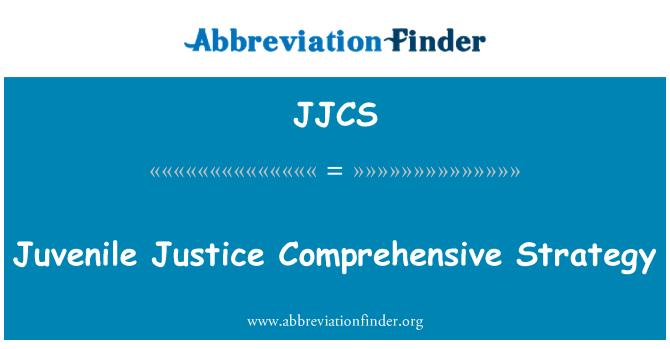 JJCS: Juvenile Justice Comprehensive Strategy