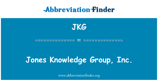 JKG: Jones Knowledge Group, Inc.