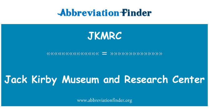 JKMRC: Jack Kirby Museum and Research Center