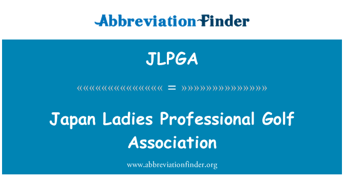 JLPGA: Japón Ladies profesional Golf Association