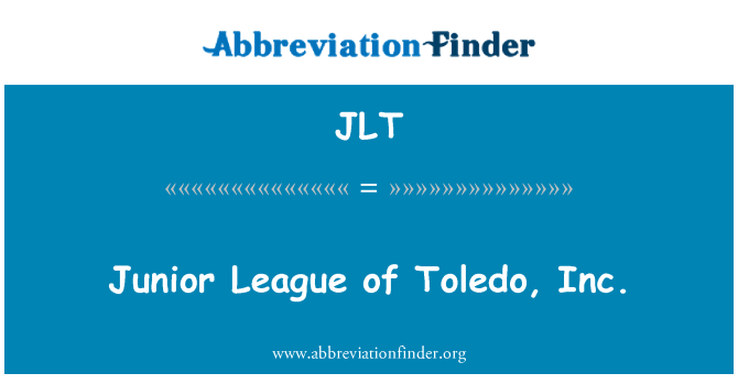 JLT: Junior League, Toledo, Inc.