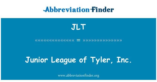 JLT: Junior League, Tyler, Inc.
