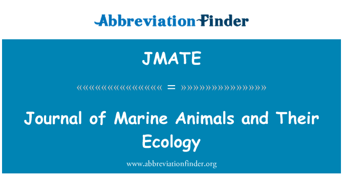 JMATE: Journal of Marine Animals and Their Ecology
