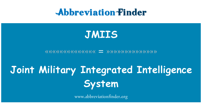 JMIIS: Joint Military Integrated Intelligence System