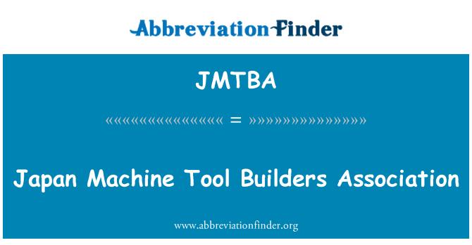 JMTBA: Japan Machine Tool Builders Association