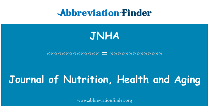 JNHA: Journal of Nutrition, Health and Aging