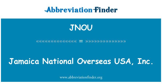 JNOU: Jamaica National Overseas USA, Inc.