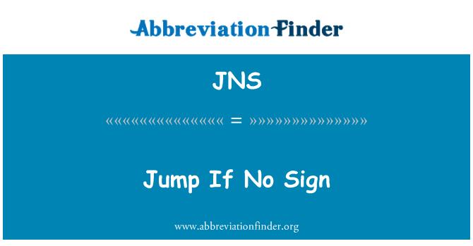 JNS: Jump If No Sign