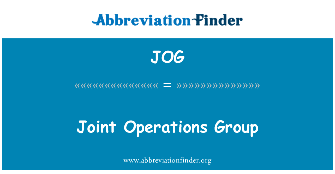 JOG: Joint Operations Group