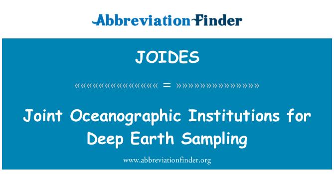 JOIDES: Съвместните океанографски институции за дълбоко земята проби