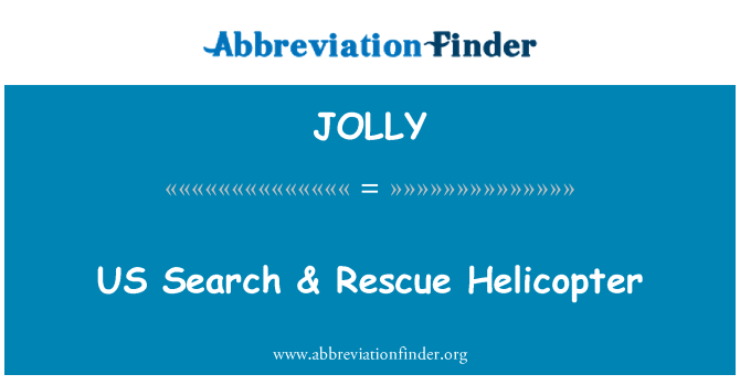 JOLLY: US Search & Rescue Helicopter