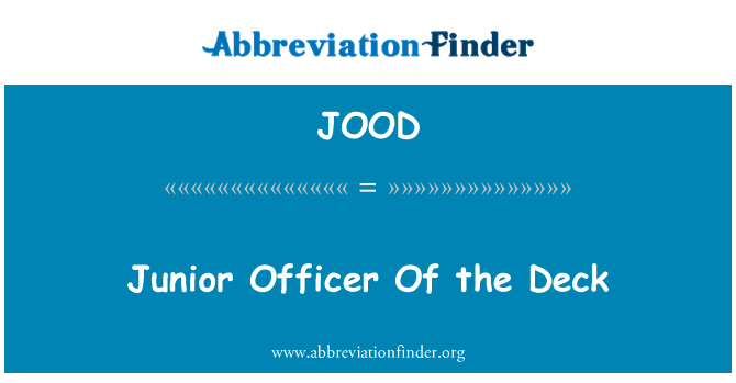 JOOD: Junior Officer Of the Deck