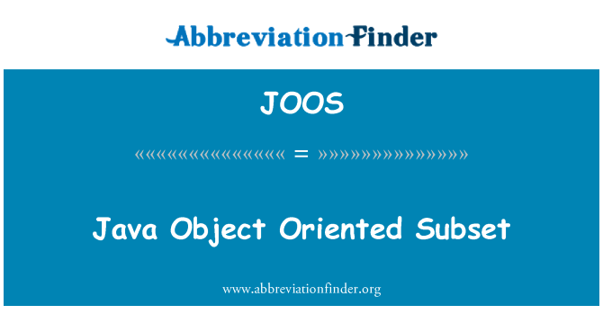 JOOS: Java Object Oriented Subset
