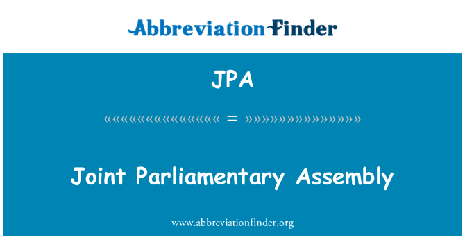 JPA: Joint Parliamentary Assembly