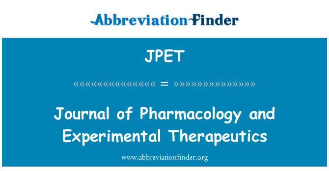 JPET: Journal of Pharmacology and Experimental Therapeutics
