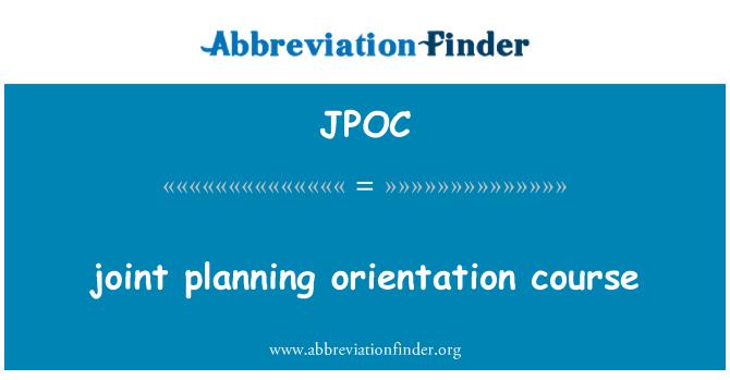 JPOC: Müşterek planlama oryantasyon kursu
