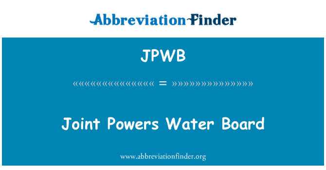 JPWB: مشترکہ طاقتوں بورڈ پانی کی