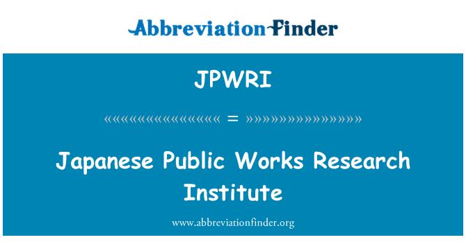 JPWRI: Japanese Public Works Research Institute