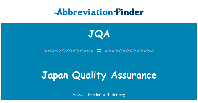 JQA: Japan Quality Assurance