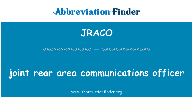 JRACO: joint rear area communications officer